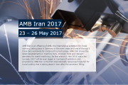 Second edition of AMB Iran to be held from May 23 - 26, 2017 in Teheran